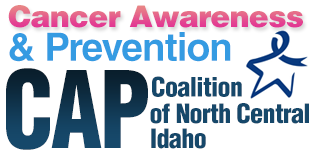 Cancer Awareness and Prevention (CAP) Coalition of North Central Idaho
